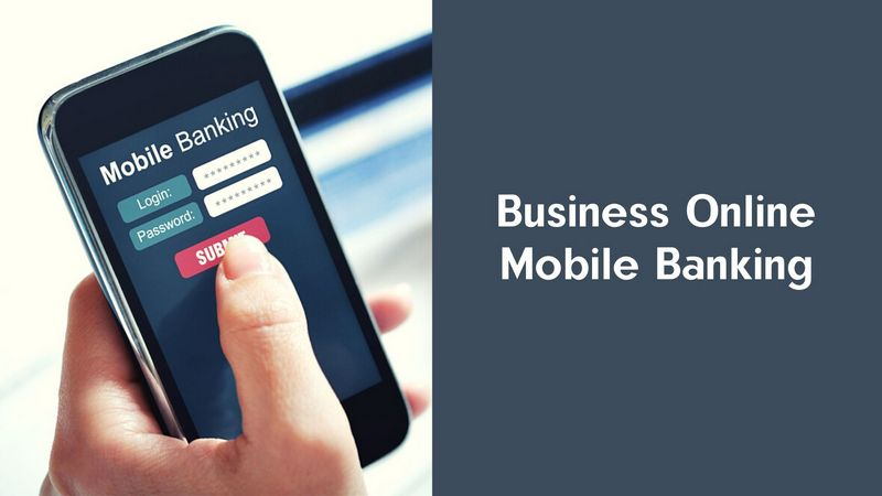 Business Online Mobile Banking